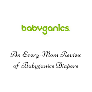 An Every-Mom Review of Organic Babyganics Diapers