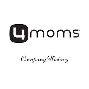 A History of 4Moms Products – Bringing Technology to Everyday Baby Gear